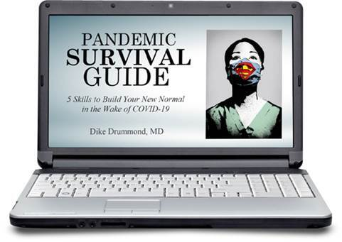 pandemic survival guide for physicians dike drummond thehappymd