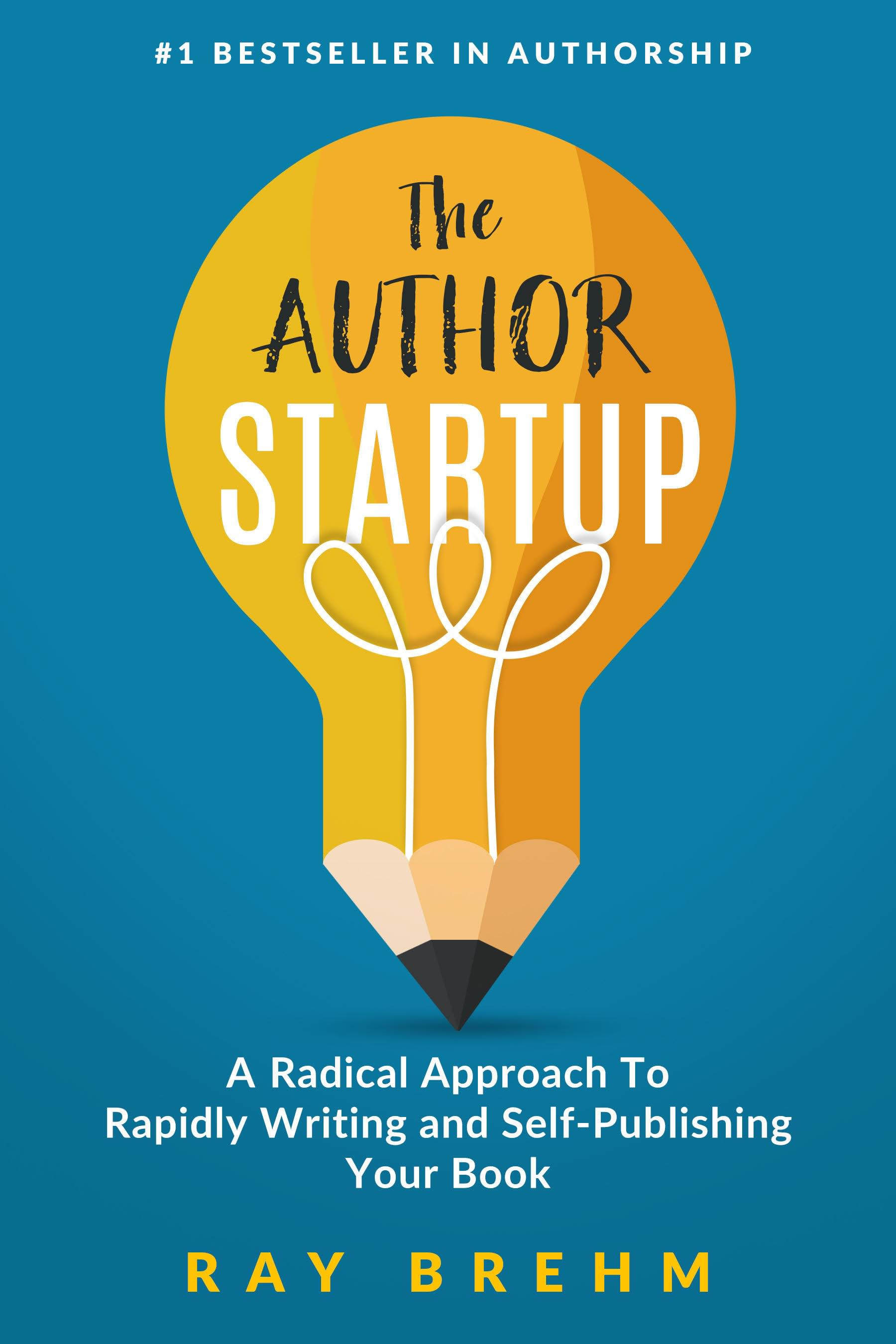 The Author Startup by Ray Brehm