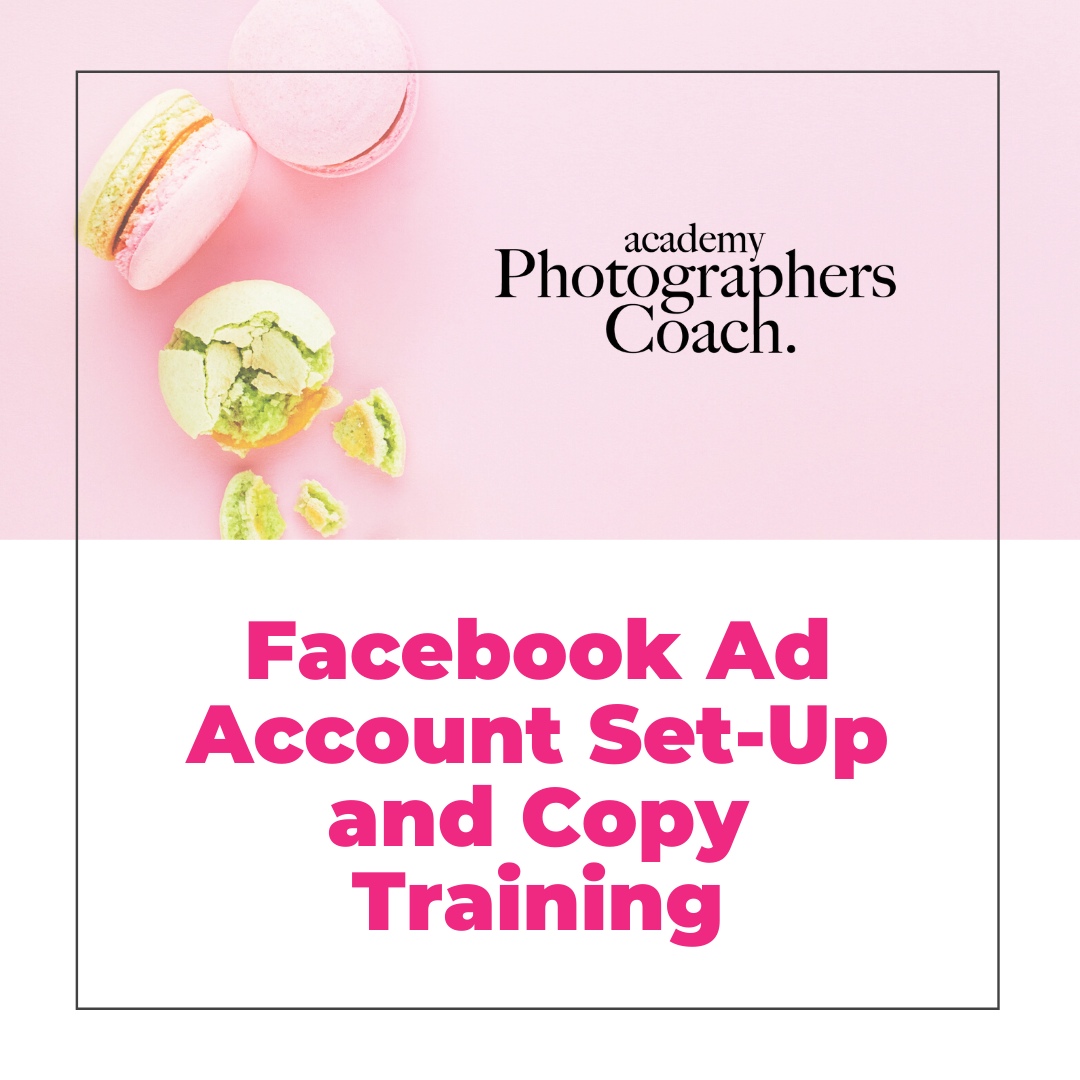 Facebook Ad Account Set-Up and Copy Training