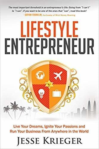 Lifestyle Entrepreneur by Jesse Krieger