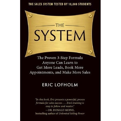 Eric Lofholm's book, The System