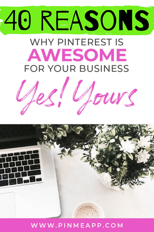 pinterest management, 40 reasons why you should be on pinterest