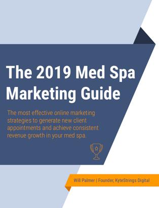 2019 Med Spa Online Marketing Guide