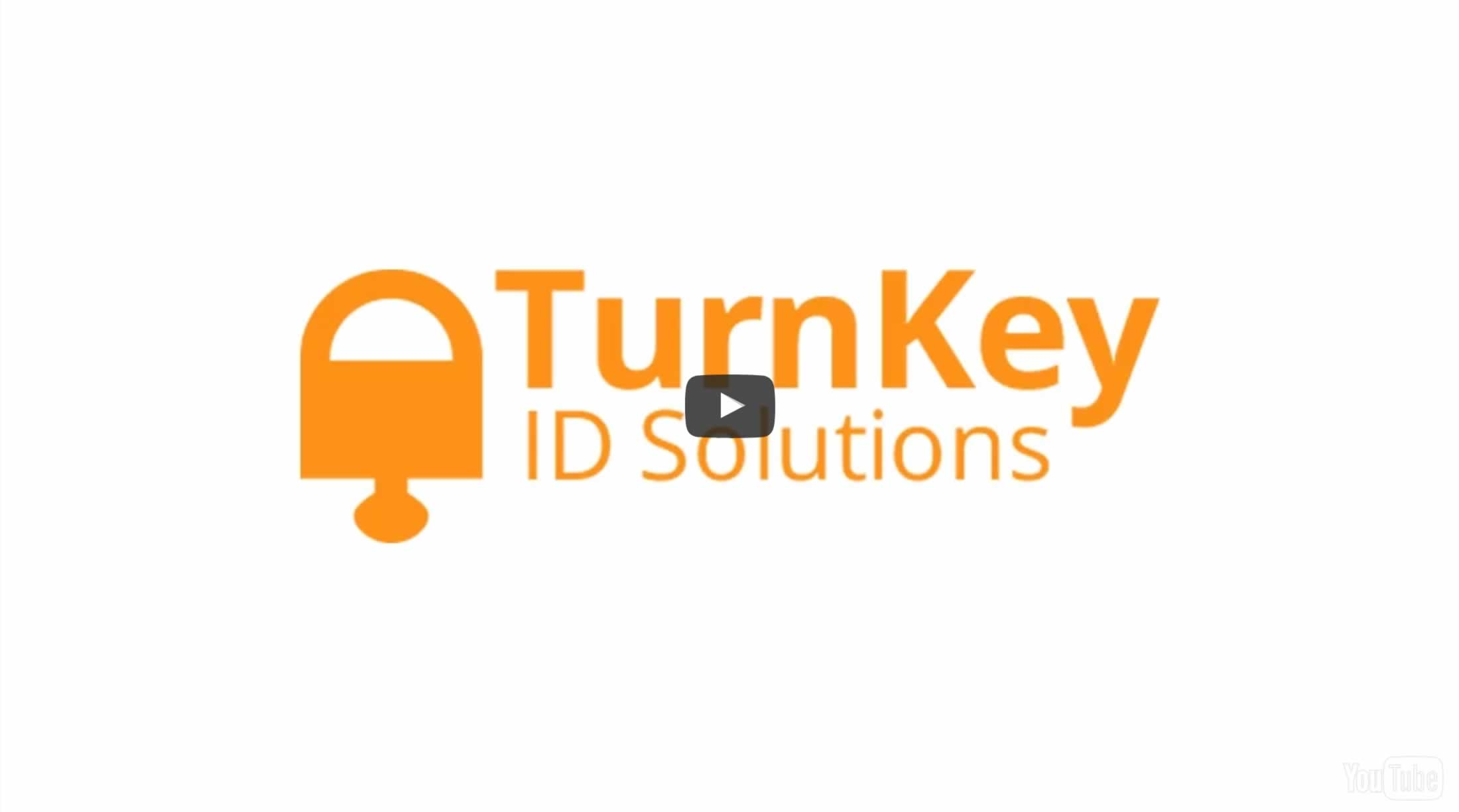 Learn about Turnkey ID Solutions