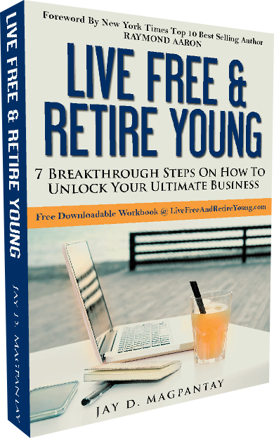 Live Free and Retire Young