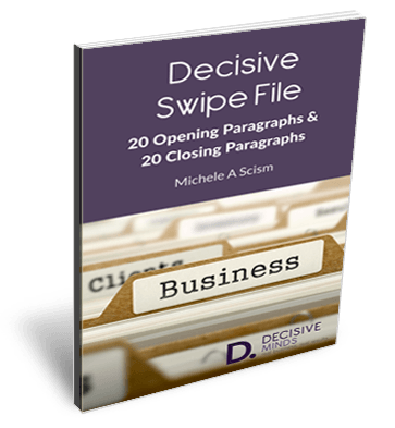 Decisive Swipe File