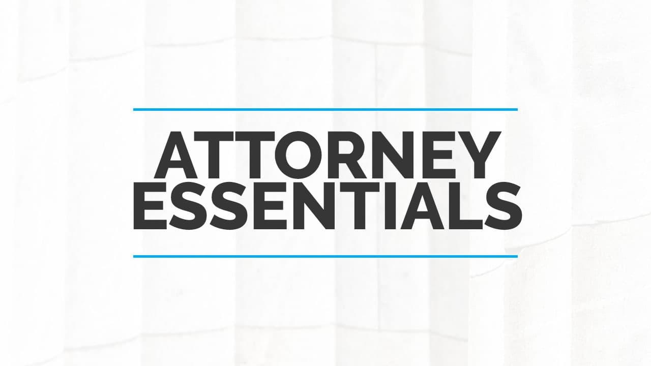 Attorney Essentials