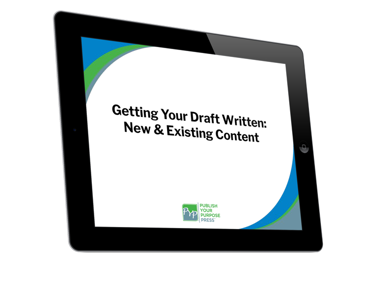 Getting Started for Authors Course: Getting Your Draft Written: New & Existing Content