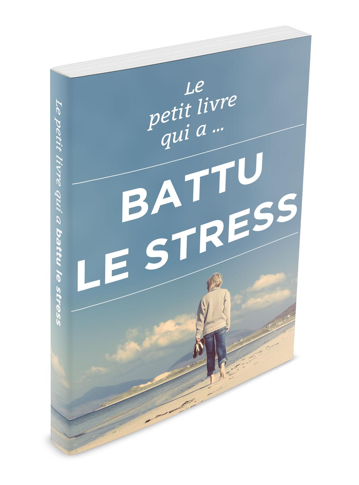 Le petit livre qui a battu le stress