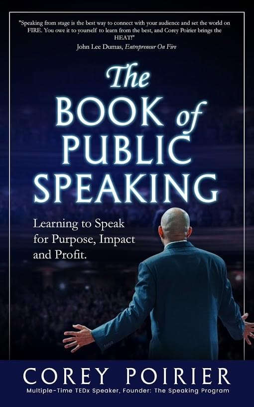 The Book Of Public Speaking by Corey Poirier