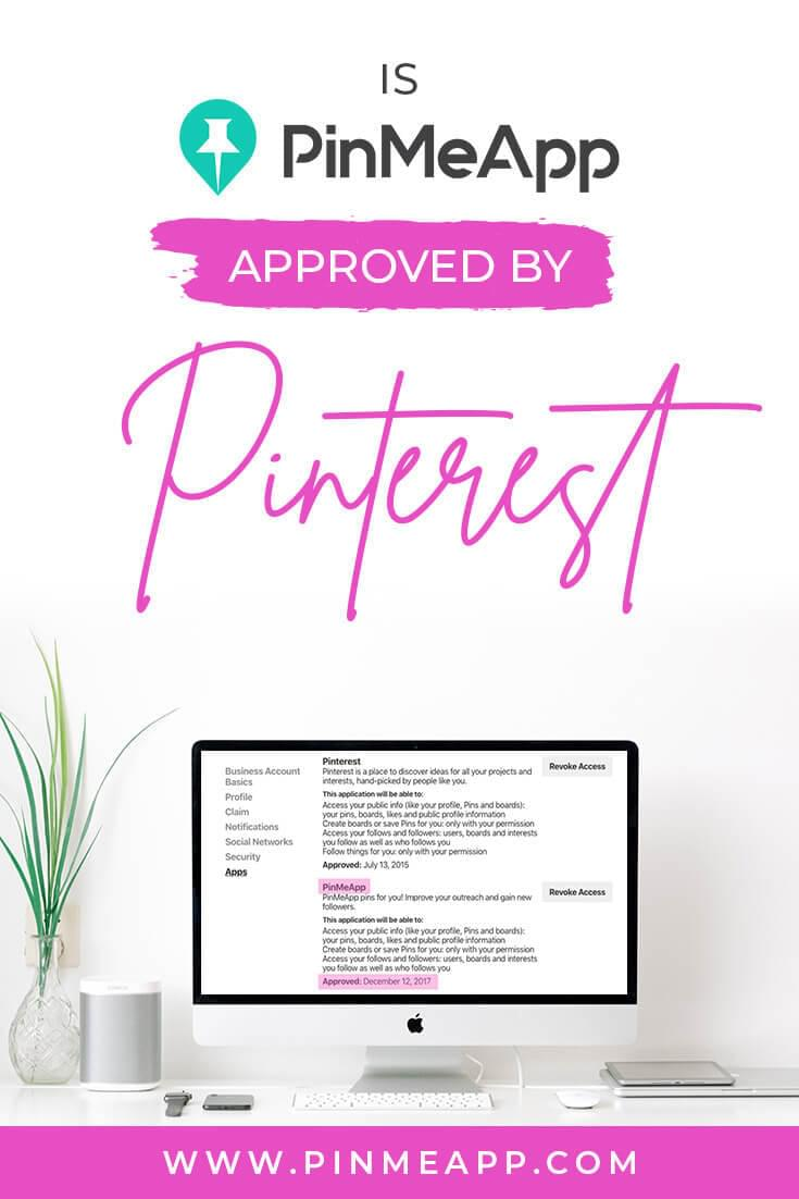 is pinmeapp approved by pinterest