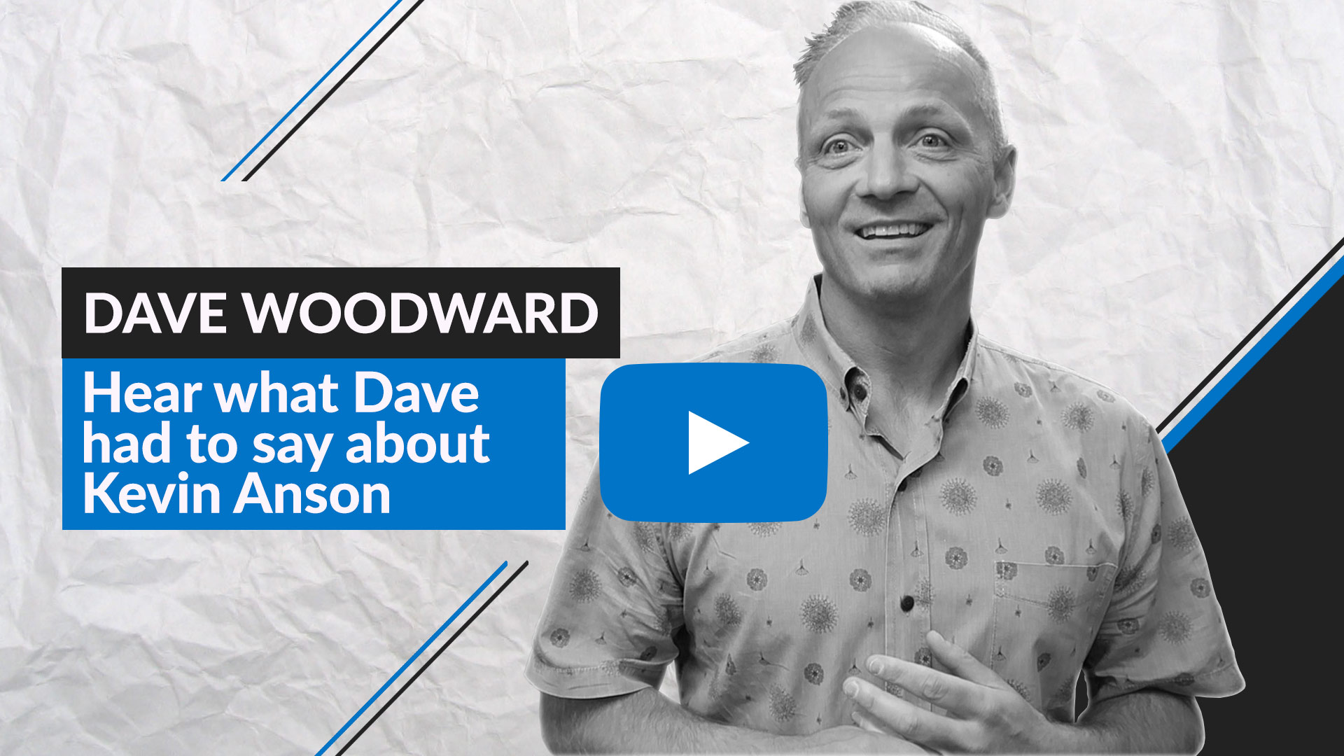 Dave Woodward results from Kevin Anson