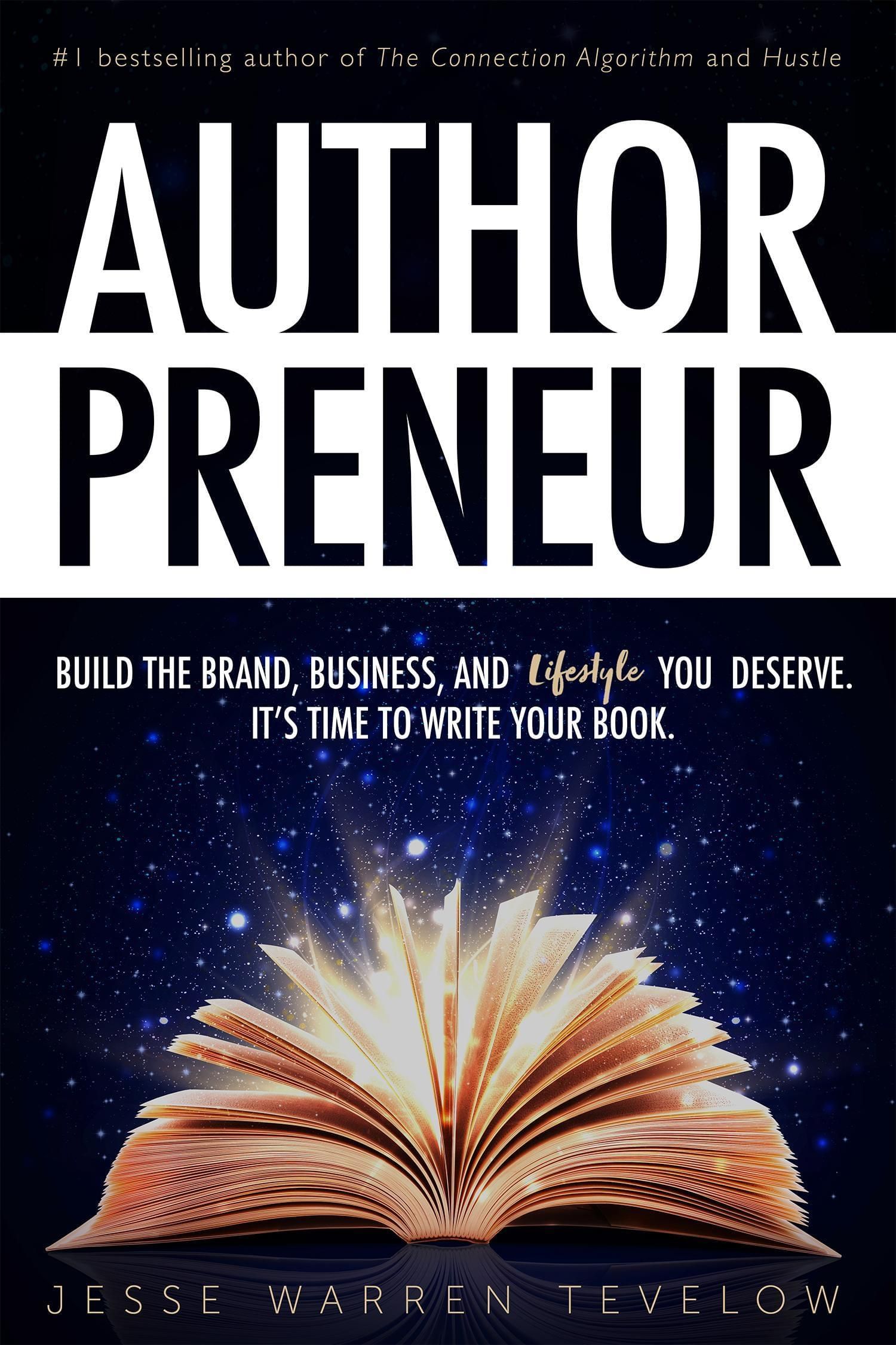 Authorpreneur by Jesse Tevelow