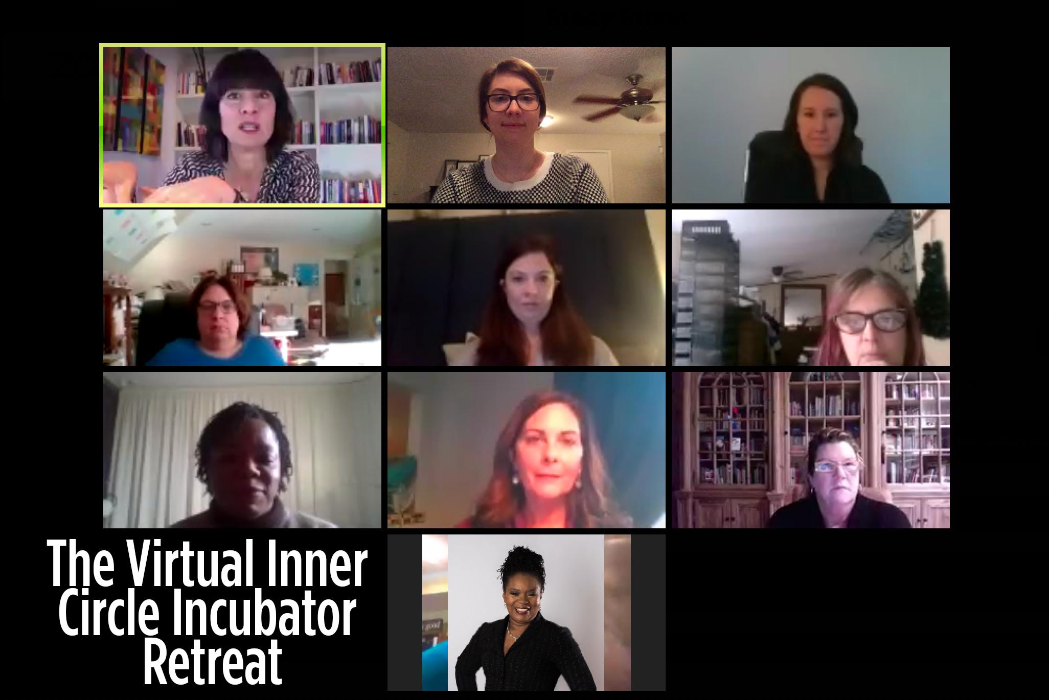 Virtual Inner Circle Incubator Retreat