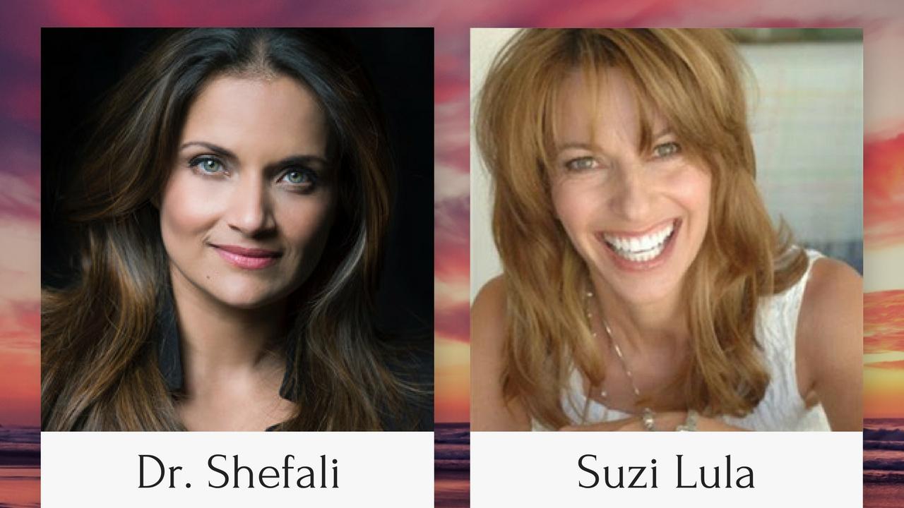 Dr. Shefali & Suzi Lula